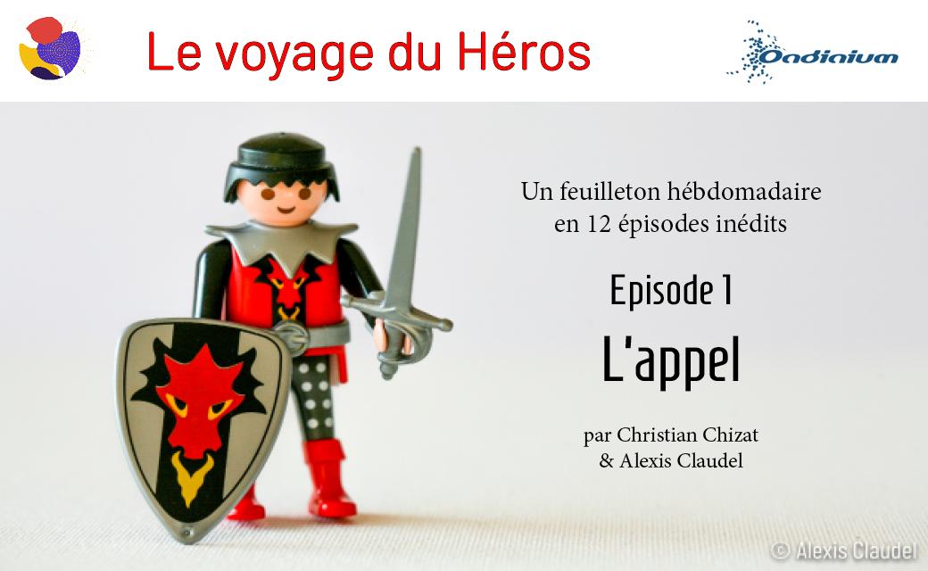 Le Voyage du Héros – Episode 1