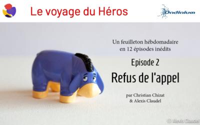 Le voyage du Héros – Episode 2